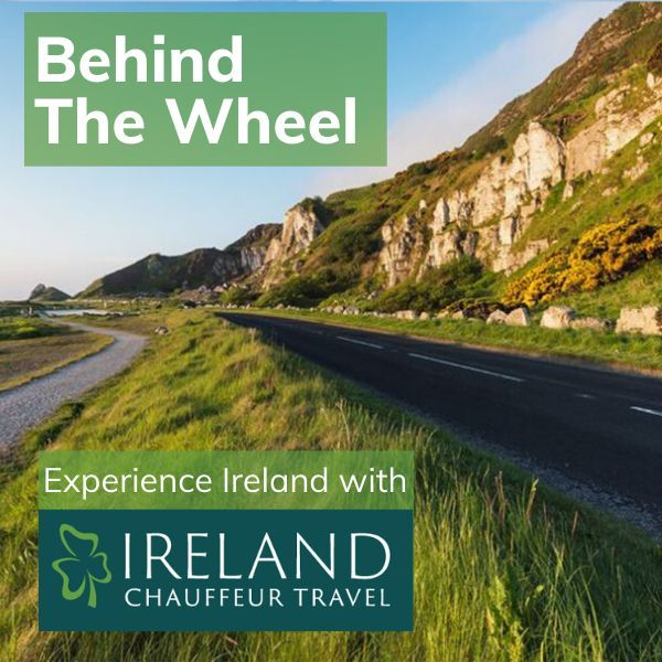 Behind The Wheel Podcast with Ireland Chauffeur Travel
